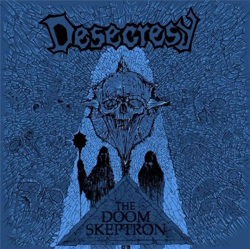 DESECRESY – THE DOOM SKEPTRON