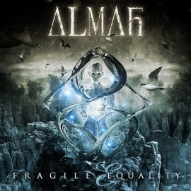 ALMAH – FRAGILE EQUALITY