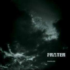FRATER – SHAPELESS