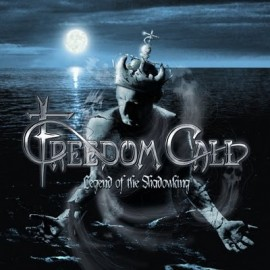 FREEDOM CALL – LEGEND OF THE SHADOWKING