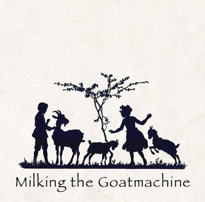 MILKING THE GOATMACHINE – BACK FROM THE GOATS