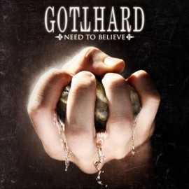 GOTTHARD – NEED TO BELIEVE