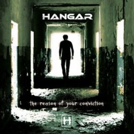 HANGAR – THE REASON OF YOUR CONVICTION