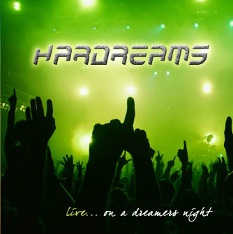 HARDREAMS – LIVE… ON A DREAMERS NIGHT