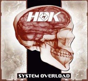 HDK – SYSTEM OVERLOAD