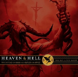 HEAVEN AND HELL – THE DEVIL YOU KNOW