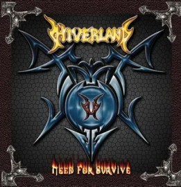HIVERLAND – NEED TO SURVIVE