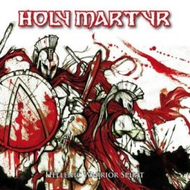 HOLY MARTYR – HELLENIC WARRIOR SPIRIT