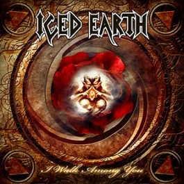 ICED EARTH – I WALK AMONG YOU