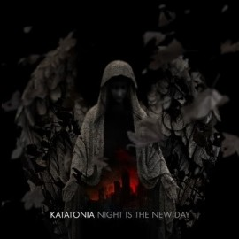 KATATONIA – NIGHT IS THE NEW DAY