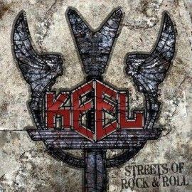 KEEL – STREETS OF ROCK & ROLL