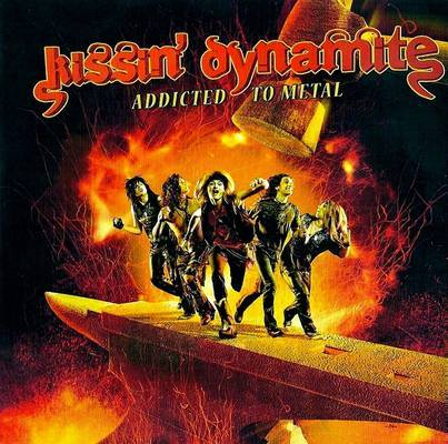 KISSIN DYNAMITE – ADDICTED TO METAL