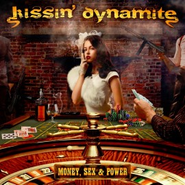 KISSIN DYNAMITE – MONEY SEX & POWER