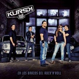 KURSK – EN LOS BRAZOS DEL ROCK 'N' ROLL