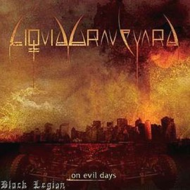 LIQUID GRAVEYARD – ON EVIL DAYS