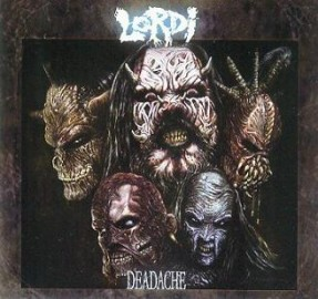 LORDI – DEADACHE