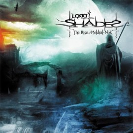 LORD SHADES – THE RISE OF MELDRAK-NOK