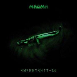 MAGMA – EMEHNTEHTT-RE