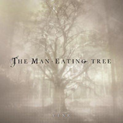 THE MAN EATING TREE – VINE