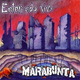 MARABUNTA – ENTERRADO VIVO