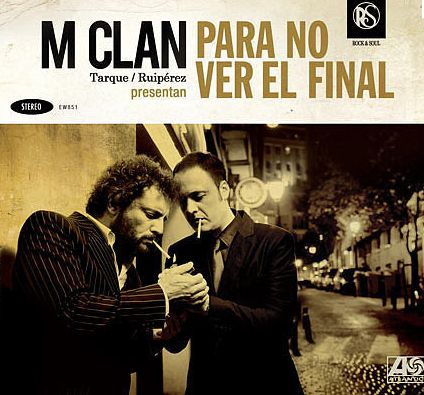 M CLAN – PARA NO VER EL FINAL