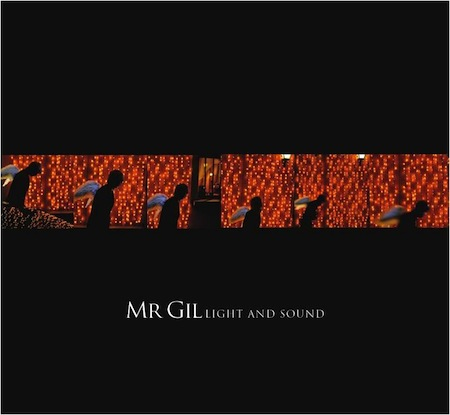 MR. GIL – LIGHT AND SOUND