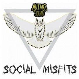 MUTANT SQUAD – SOCIAL MISFITS