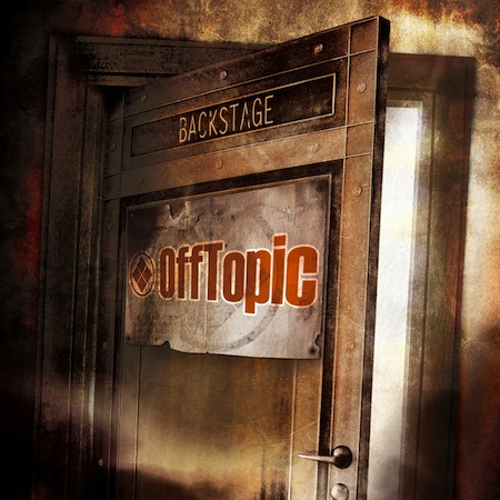 OFFTOPIC – BACKSTAGE