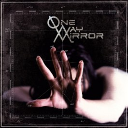 ONE WAY MIRROR – ONE WAY MIRROR