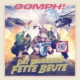 OOMPH! – DES WAHNISINNS FETTE BEUTE