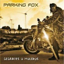 PARKING FOX – GIGANTES O MOLINOS