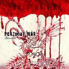 PERZONAL WAR – BLOODLINE