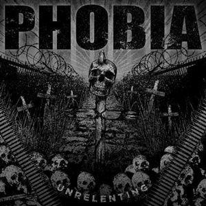 PHOBIA – UNRELENTING EP