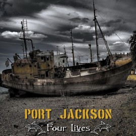 PORT JACKSON – FOUR LIVES