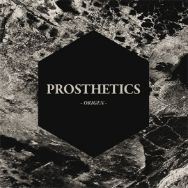 PROSTHETICS – ORIGEN