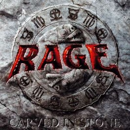 RAGE – CARVED IN STONE