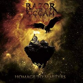 RAZOR OF OCCAM – HOMAGE TO MARTYRS