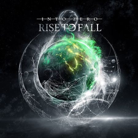 RISE TO FALL – INTO ZERO