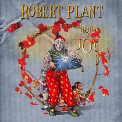 ROBERT PLANT – BAND OF JOY