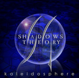 SHADOWS THEORY – KALEIDOSPHERE