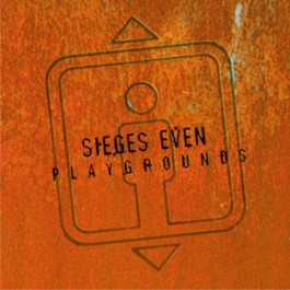 SIEGES EVEN – PLAYGROUNDS