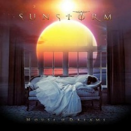 SUNSTORM – HOUSE OF DREAMS