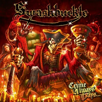 SWASHBUCKLE – CRIME ALWAYS PAYS