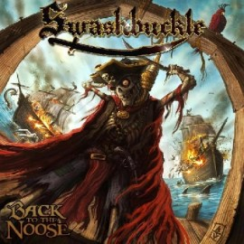 SWASHBUCKLE – BACK TO THE NOOSE
