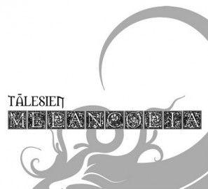 TALESIEN – MELANCOLíA