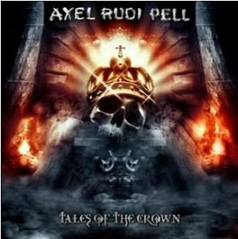 AXEL RUDI PELL – TALES OF THE CROWN