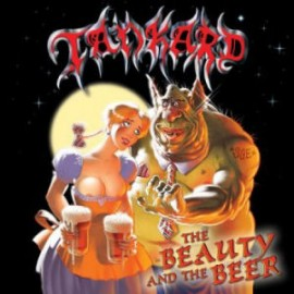 TANKARD – THE BEAUTY AND THE BEER