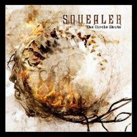 SQUEALER – THE CIRCLE SHUTS