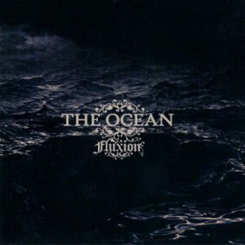 THE OCEAN – FLUXION