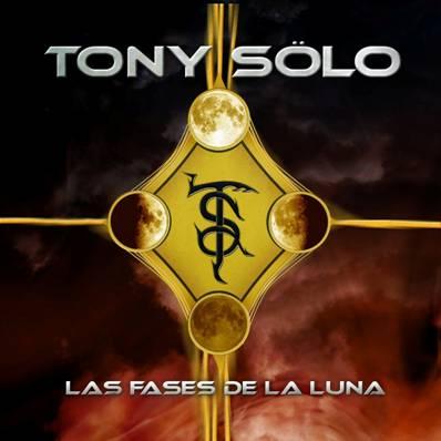 TONY SOLO – LAS FASES DE LA LUNA